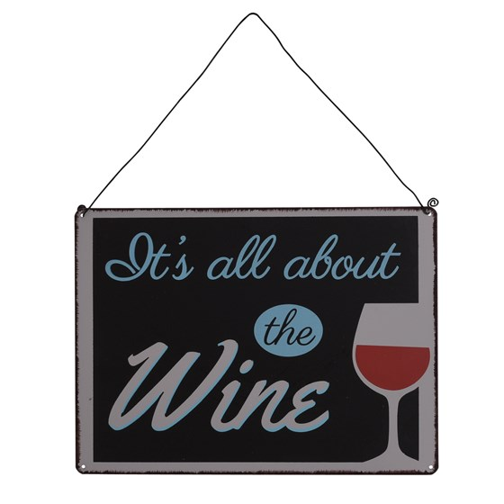 "plaque en metal ""it's all about the wine"""