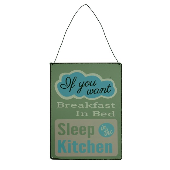 IF YOU WANT BREAKFAST...METAL SIGN