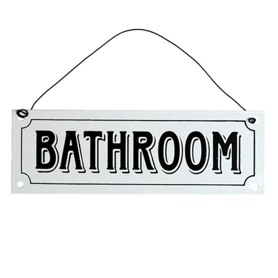 BATHROOM METAL SIGN